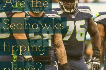 Seahawks tipping plays?